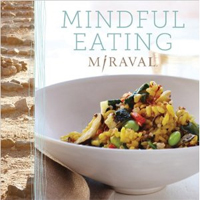 Miraval's Mindful Eating Cookbook Debuts this May – but you can preorder today!